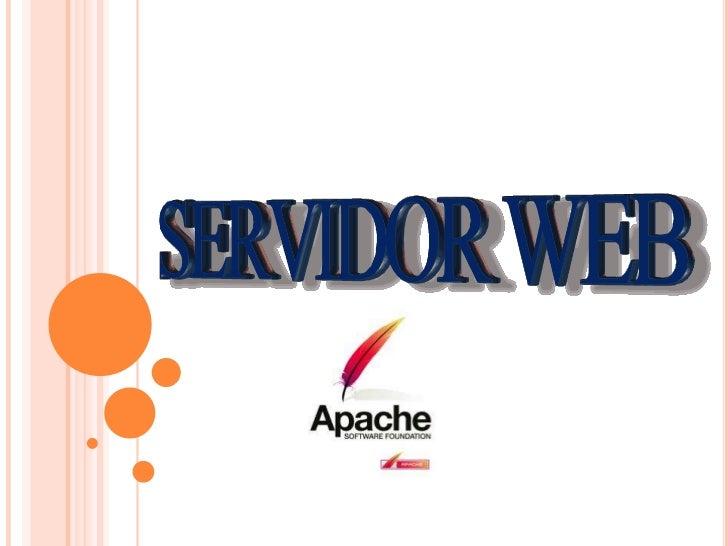 ¿QUE ES UN SERVIDOR WEB? Un servidor web o servidor HTTP es un programa que procesa cualquier aplicación del lado del ser...