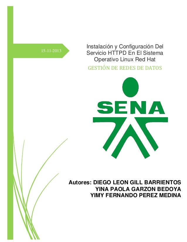 15-11-2013  Instalación y Configuración Del Servicio HTTPD En El Sistema Operativo Linux Red Hat GESTIÓN DE REDES DE DATOS...