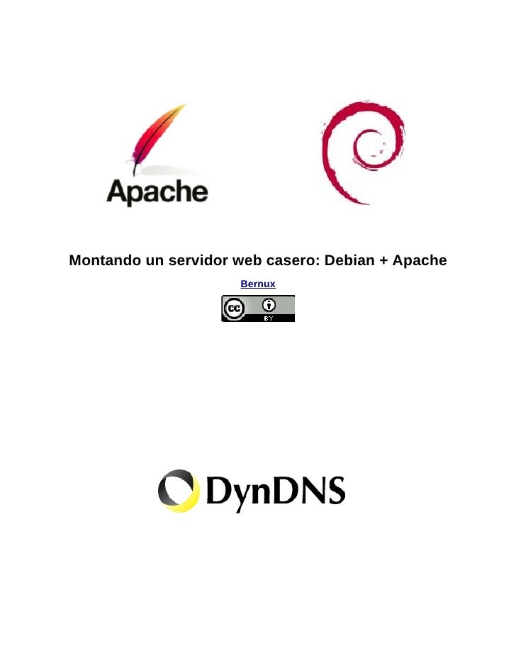 Montando un servidor web casero: Debian + Apache                     Bernux