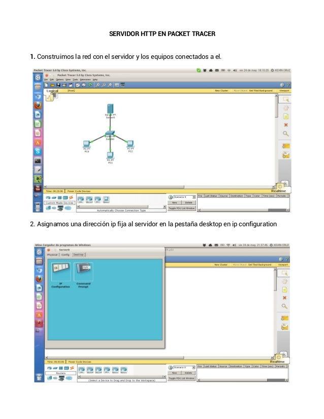 SERVIDOR HTTP EN PACKET TRACER1. Construimos la red con el servidor y los equipos conectados a el.2. Asignamos una direcci...