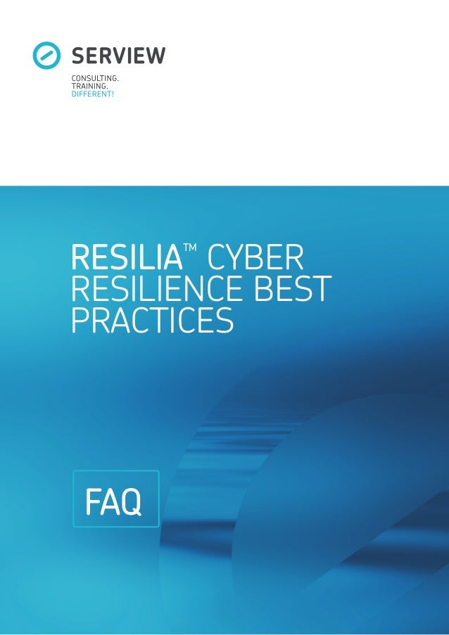 RESILIA TM CYBER RESILIENCE BEST PRACTICES FAQ
