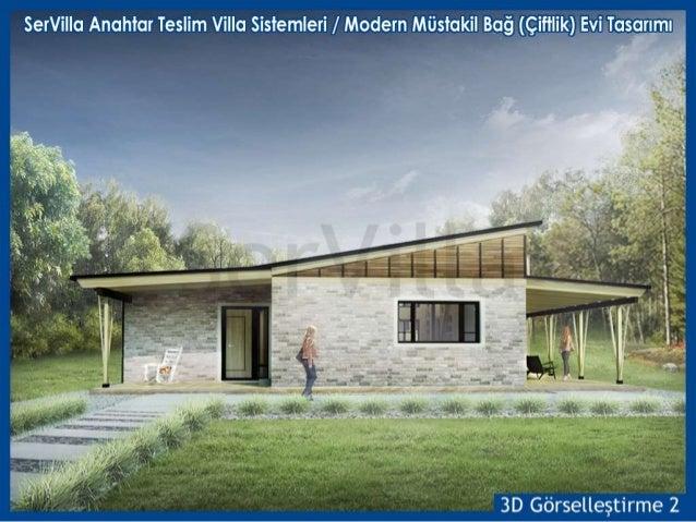 Servilla Anahtar Teslim Villa Sistemleri Modern Mustakil Bag Evi Ciftlik Tasarimi