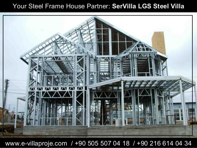 your steel frame house partner servilla lgs steel villa wwwe villaproje