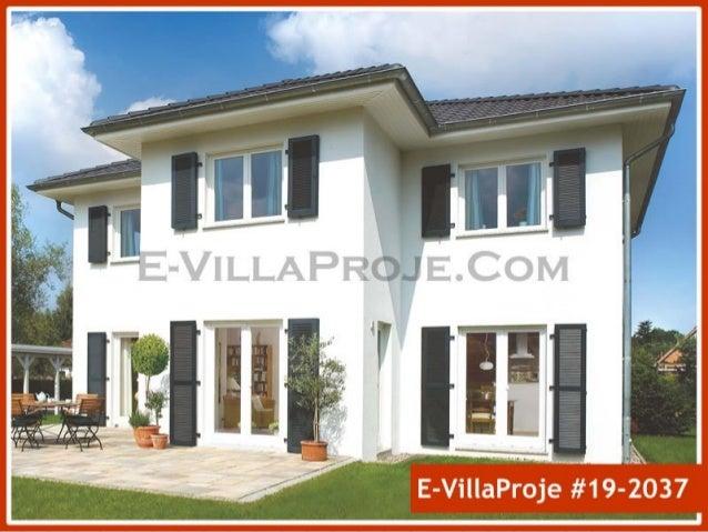 Ev Villa Projeleri Temmuz 2019 Villa Modellerimizden Bölüm 1