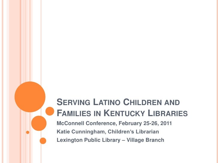 Serving Latino Children and Families in Kentucky Libraries