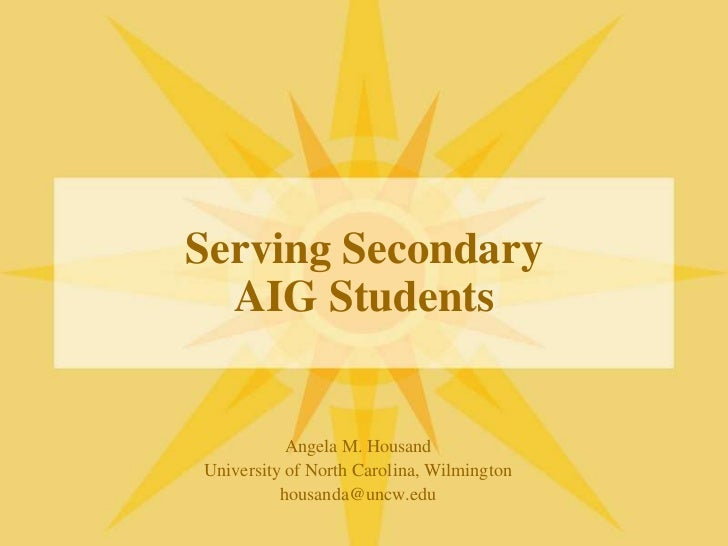 Serving Secondary AIG Students
