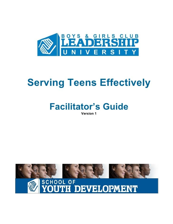 Serving Teens Effectively      Facilitator's Guide            Version 1