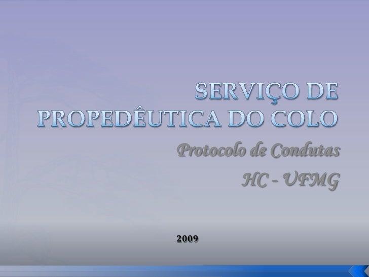 Protocolo de Condutas          HC - UFMG  2009