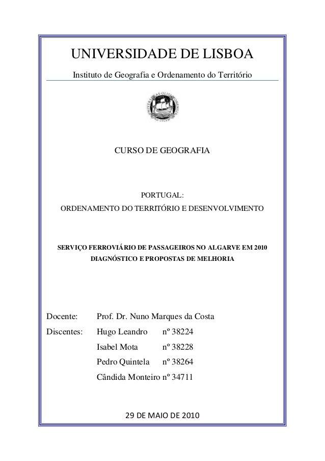 UNIVERSIDADE DE LISBOAInstituto de Geografia e Ordenamento do TerritórioCURSO DE GEOGRAFIAPORTUGAL:ORDENAMENTO DO TERRITÓR...