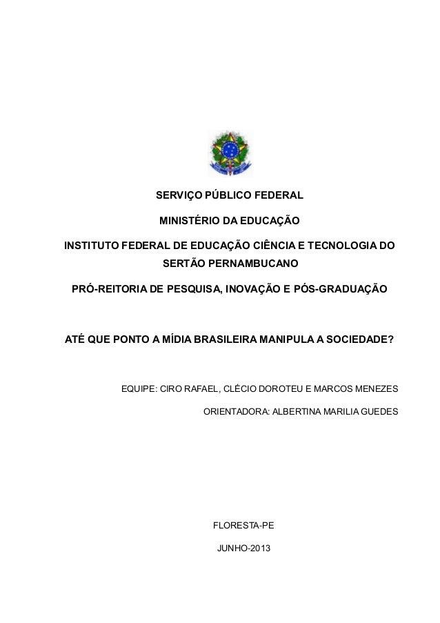 SERVIÇO PÚBLICO FEDERAL MINISTÉRIO DA EDUCAÇÃO INSTITUTO FEDERAL DE EDUCAÇÃO CIÊNCIA E TECNOLOGIA DO SERTÃO PERNAMBUCANO P...