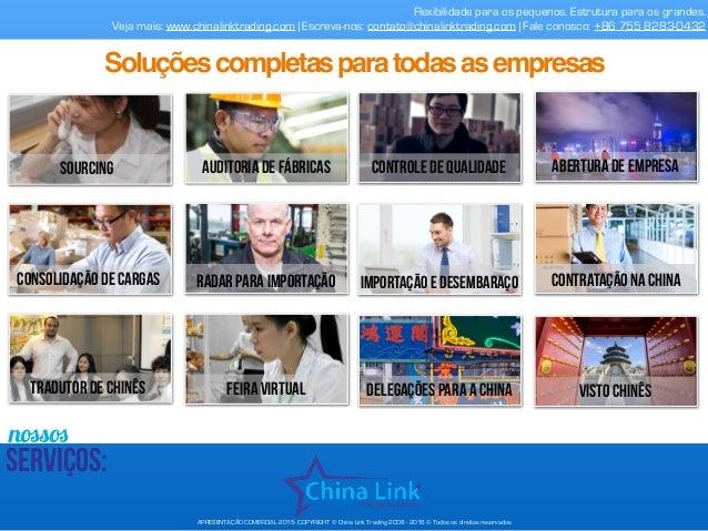 nossos serviços: Flexibilidade para os pequenos. Estrutura para os grandes. Veja mais: www.chinalinktrading.com | Escreva-...