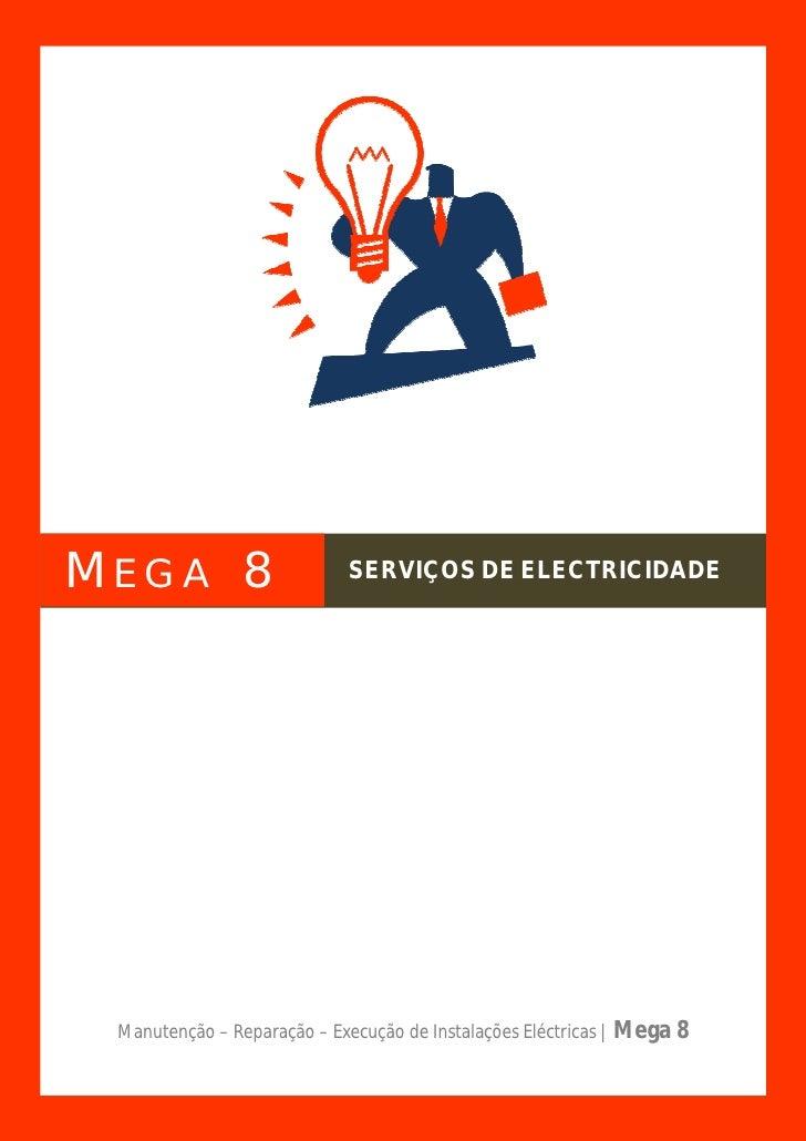 MEGA 8                      SERVIÇOS DE ELECTRICIDADE                                                                     ...