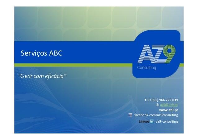 """Serviços ABC""""Gerir com eficácia""""                             T: (+351) 966 272 039                                     E: ..."""