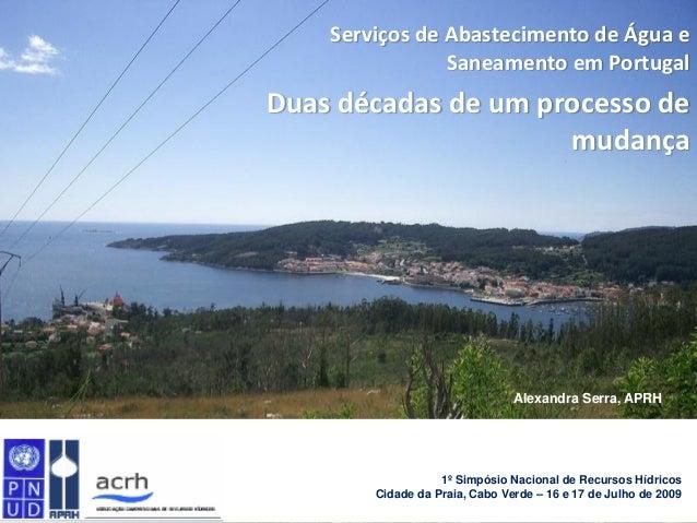 Serviços de Abastecimento de Água e                Saneamento em PortugalDuas décadas de um processo de                   ...