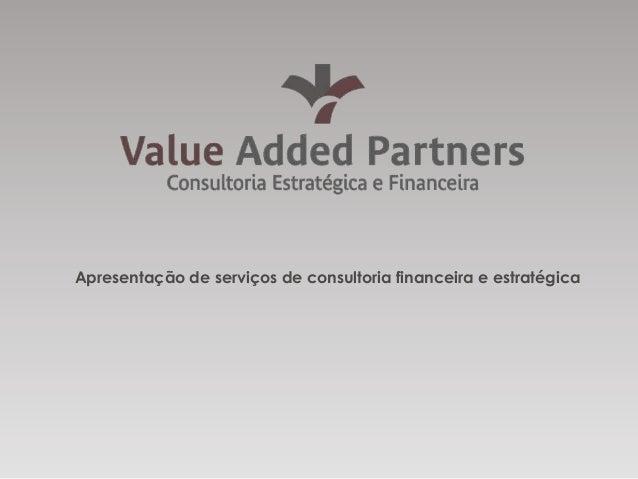 Apresentação de serviços de consultoria financeira e estratégica