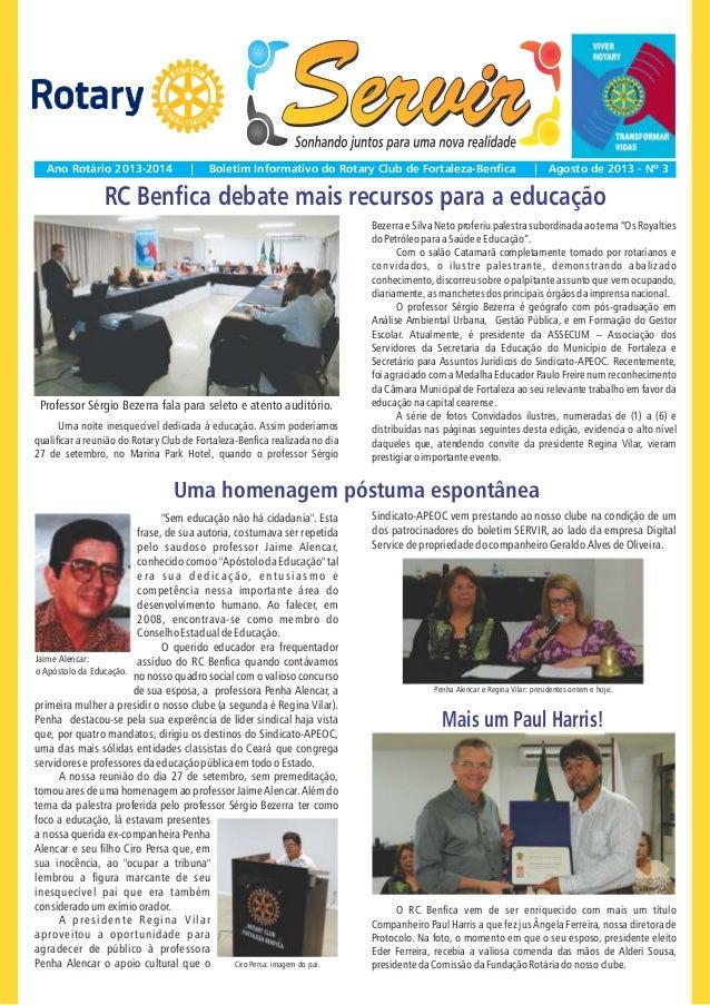 Ano Rotário 2013-2014  |  Boletim Informativo do Rotary Club de Fortaleza-Ben ca  | Agosto de 2013 - Nº 3  RC Ben ca debat...