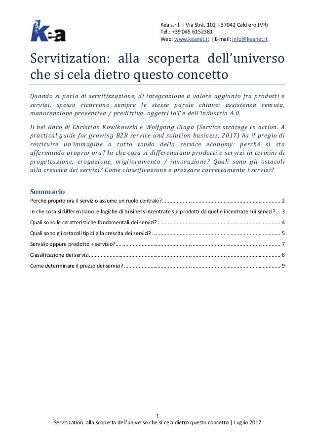Kea s.r.l. | Via Strà, 102 | 37042 Caldiero (VR) Tel.: +39 045 6152381 Web: www.keanet.it | E-mail: info@keanet.it 1 Servi...