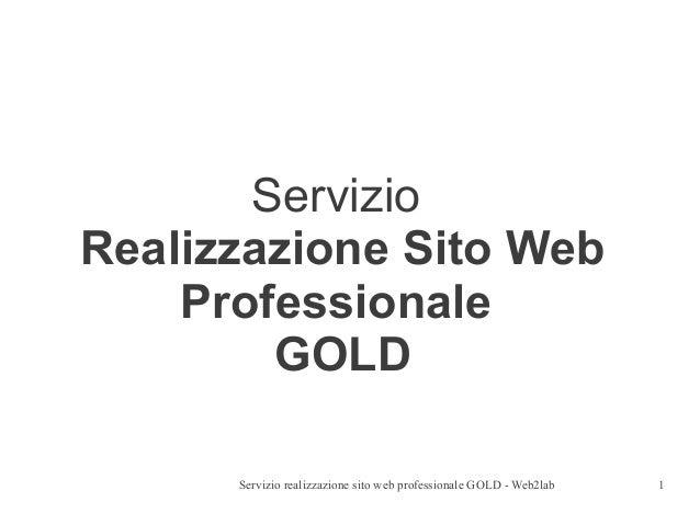 ServizioRealizzazione Sito Web    Professionale        GOLD      Servizio realizzazione sito web professionale GOLD - Web2...