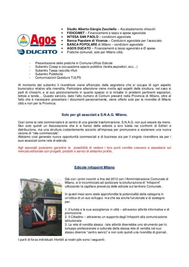 • Studio Alberto Giorgio Zacchello – Accatastamento chioschi • FIDICOMET – Finanziamenti a tasso e spese agevolate • INTES...