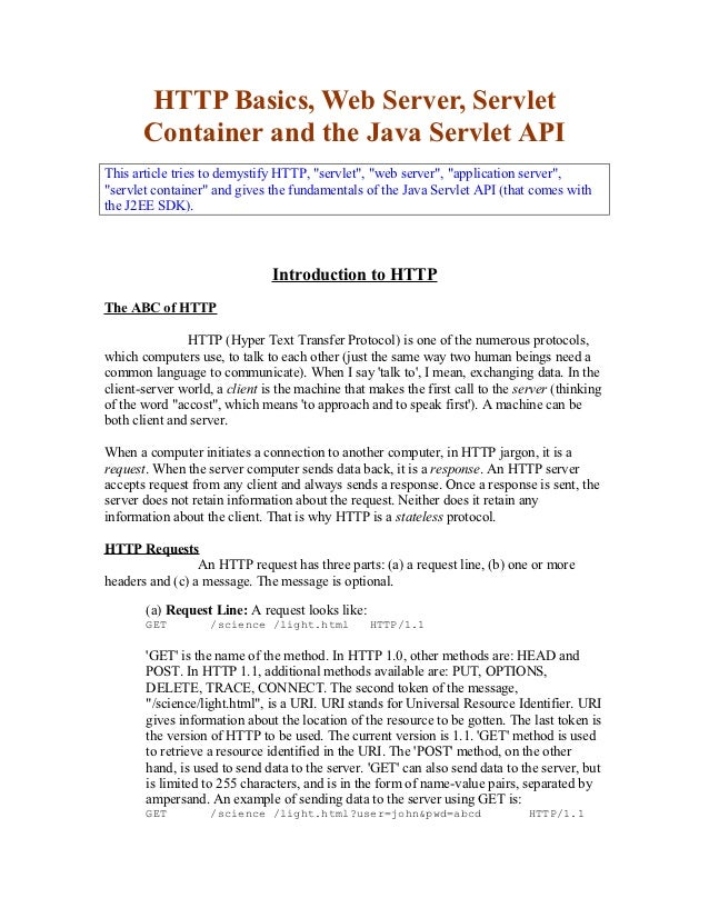 """HTTP Basics, Web Server, Servlet       Container and the Java Servlet APIThis article tries to demystify HTTP, """"servlet"""", ..."""