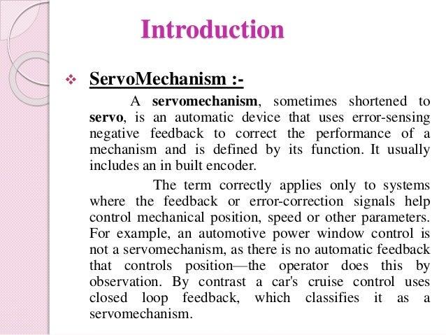 Servo Mechanism And Control System