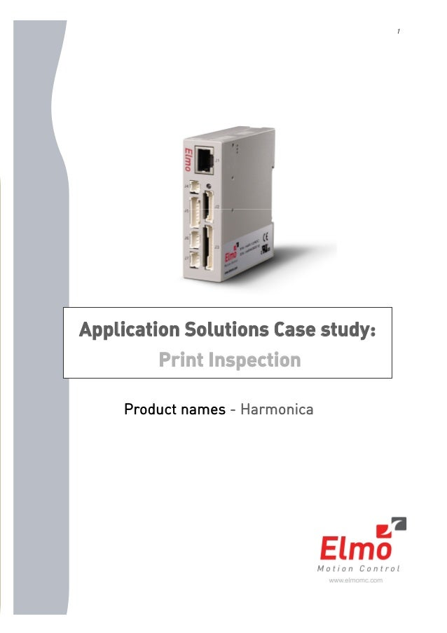 1 Application Solutions Case study: Print Inspection Product names - Harmonica
