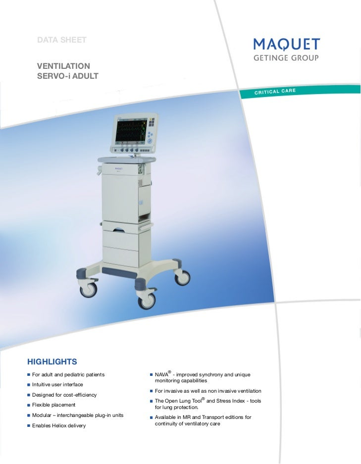 DATA SHEET  VENTILATION  SERVO-i ADULTHIGHLIGHTS                                               ®For adult and pediatric pa...