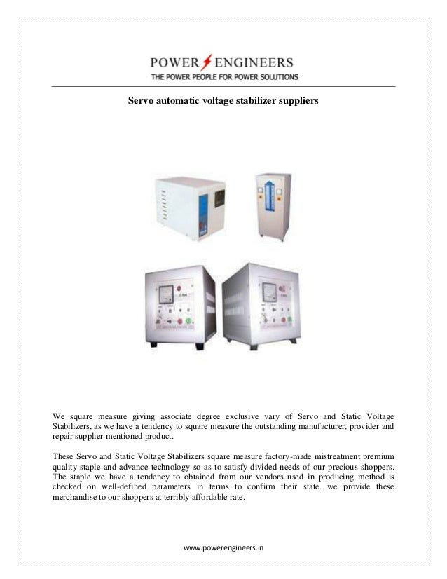 www.powerengineers.in Servo automatic voltage stabilizer suppliers We square measure giving associate degree exclusive var...