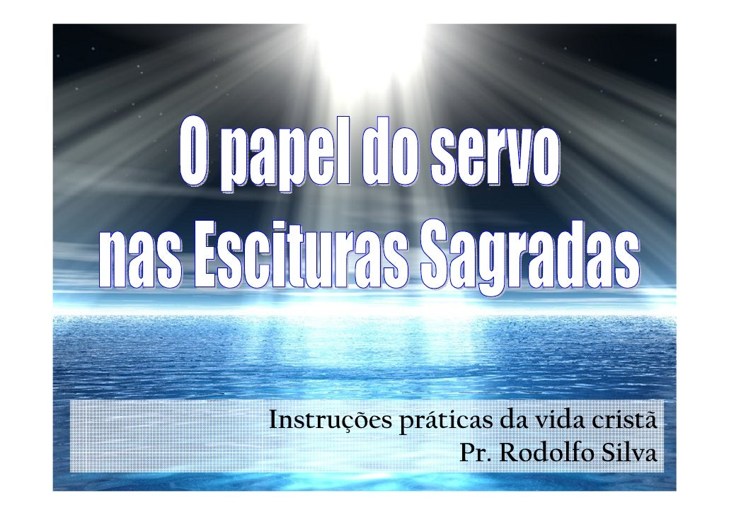 Instruções práticas da vida cristã                 Pr. Rodolfo Silva
