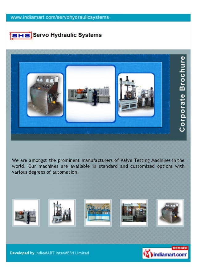 We are amongst the prominent manufacturers of Valve Testing Machines in theworld. Our machines are available in standard a...