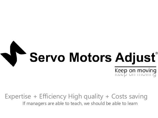 Servo Motors Adjust on