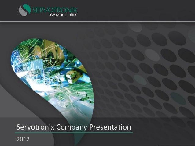 Servotronix Company Presentation 2012  |1