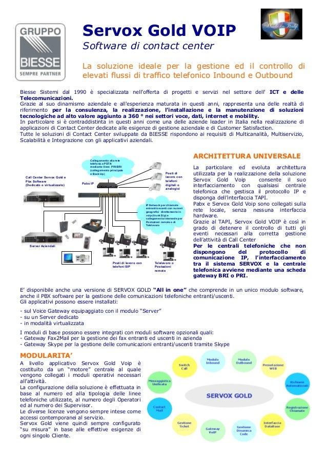 Servox Gold VOIP                               Software di contact center                               La soluzione ideal...