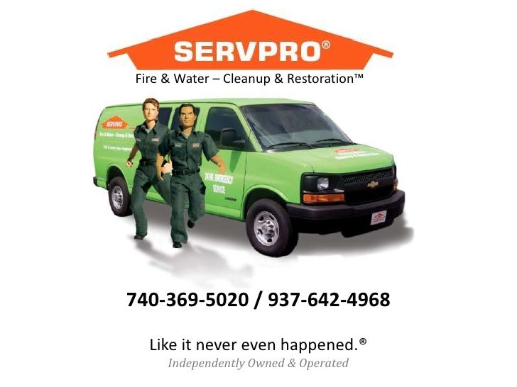 Fire & Water – Cleanup & Restoration™<br />740-369-5020 / 937-642-4968<br />Like it never even happened.®<br />Independent...