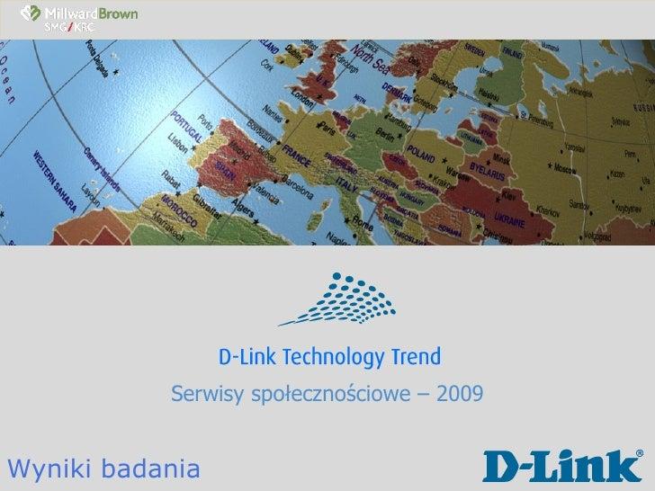 Serwisy społecznościowe – 2009 Wyniki badania
