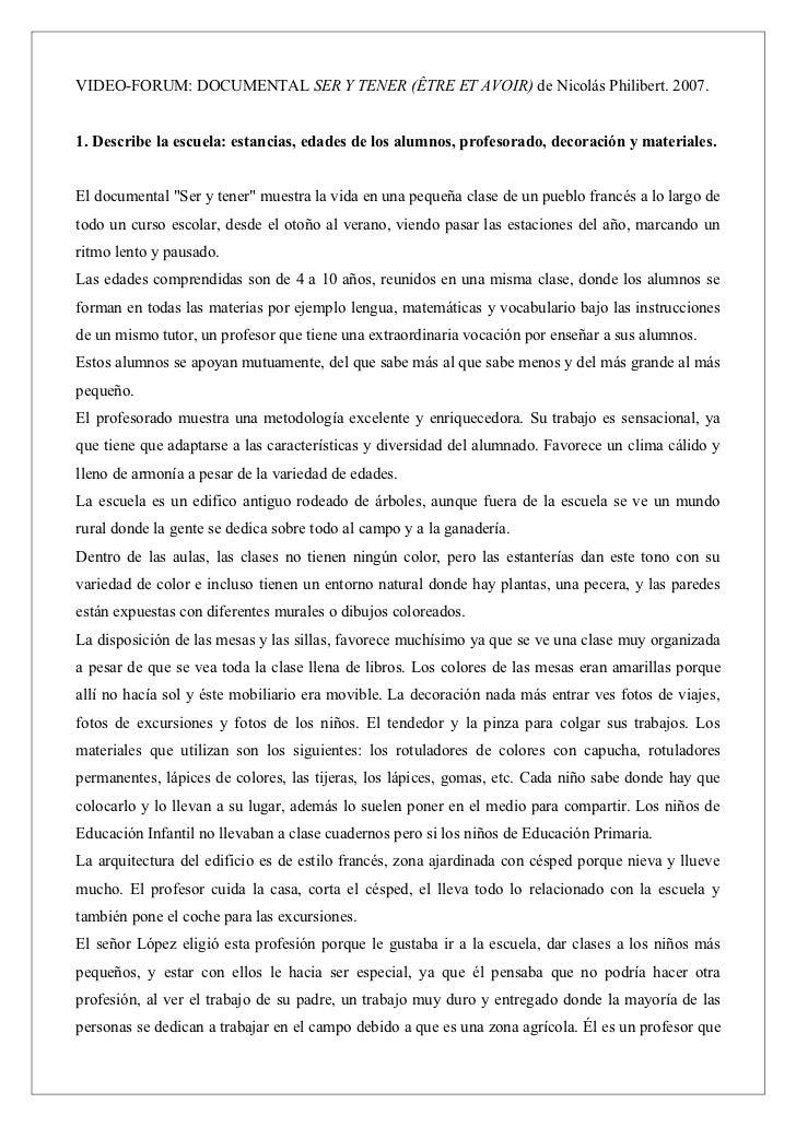 VIDEO-FORUM: DOCUMENTAL SER Y TENER (ÊTRE ET AVOIR) de Nicolás Philibert. 2007.1. Describe la escuela: estancias, edades d...