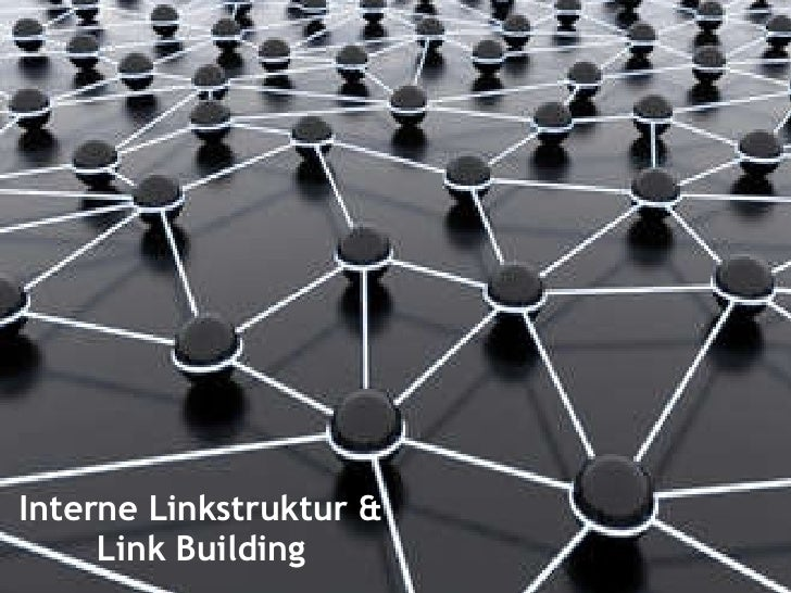 Interne Linkstruktur & Link Building