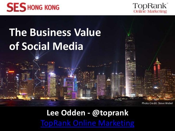 Business Value of Social Media - TopRank Marketing