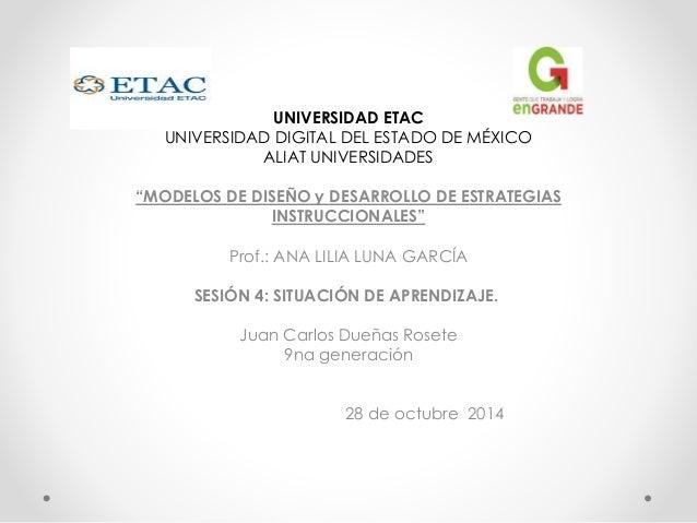 """UNIVERSIDAD ETAC  UNIVERSIDAD DIGITAL DEL ESTADO DE MÉXICO  ALIAT UNIVERSIDADES  """"MODELOS DE DISEÑO y DESARROLLO DE ESTRAT..."""