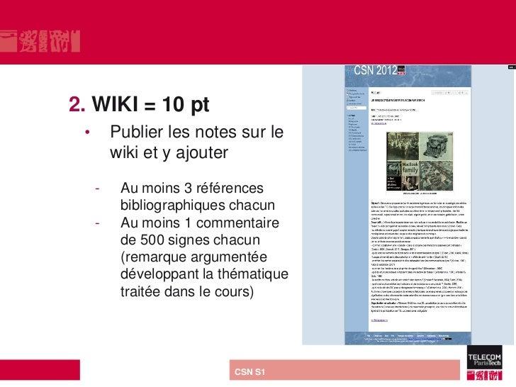 2. WIKI = 10 pt •       Publier les notes sur le         wiki et y ajouter     -    Au moins 3 références          bibliog...