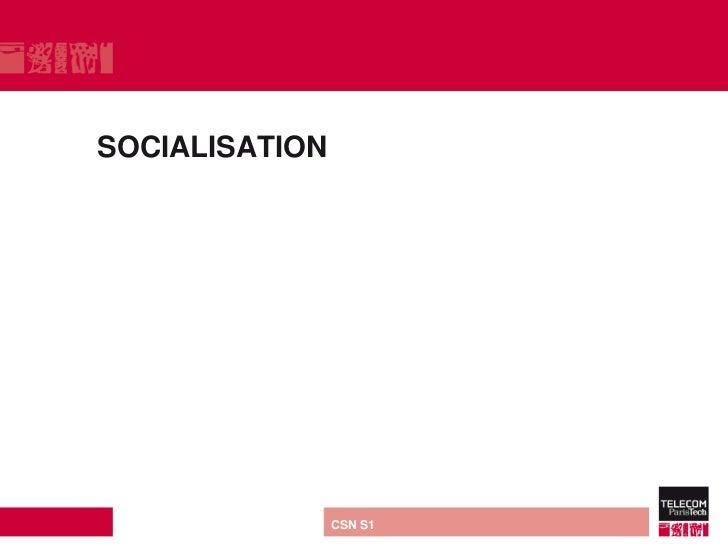 SOCIALISATION direction ou services   CSN S1