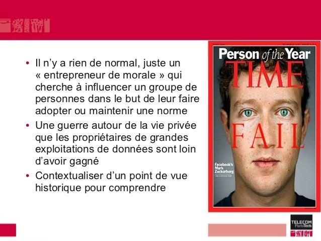 • Il n'y a rien de normal, juste un  « entrepreneur de morale » qui  cherche à influencer un groupe de  personnes dans le ...