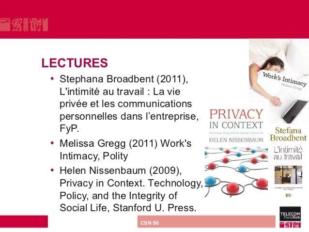 LECTURES • Stephana Broadbent (2011),   Lintimité au travail : La vie   privée et les communications   personnelles dans l...