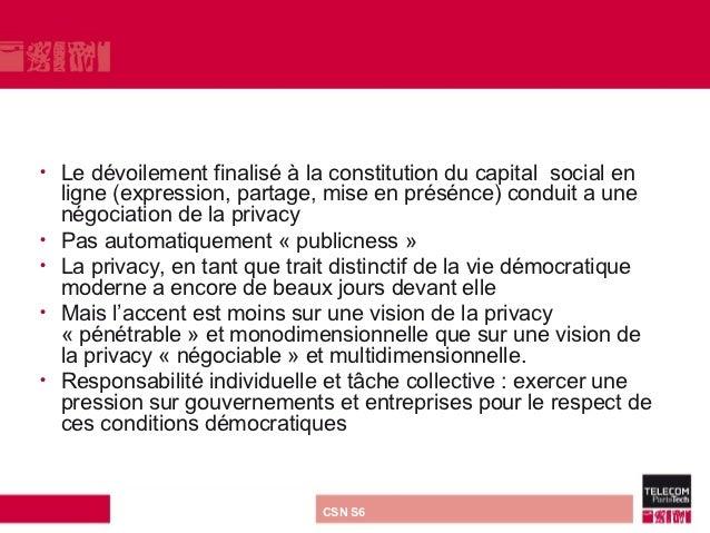 •   Le dévoilement finalisé à la constitution du capital social en    ligne (expression, partage, mise en présénce) condui...