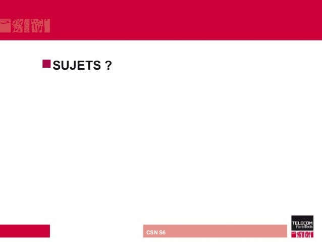 SUJETS            ? direction ou services   CSN S6