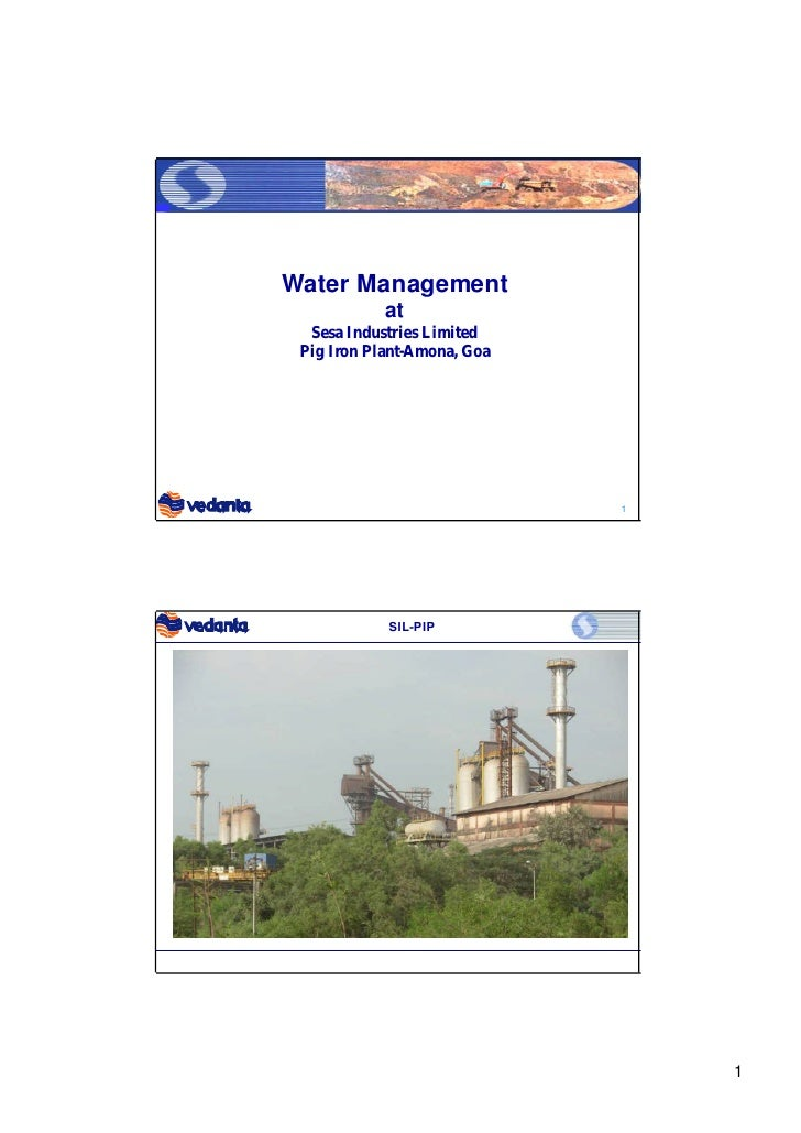 Water Management             at   Sesa Industries Limited  Pig Iron Plant-Amona, Goa                                  1   ...