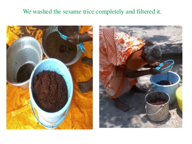 We washed the sesame trice completely and filtered it.