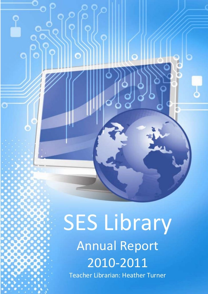SES LibraryAnnual Report2010-2011Teacher Librarian: Heather Turner-1184275-914400<br />2010-2011 Solvay Elementary Library...