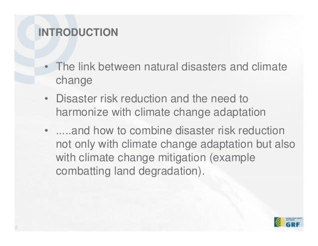DISASTER RISK REDUCTION AND CLIMATE CHANGE (ADAPTATION) – THE NEEDS FOR HARMONIZATION Slide 2