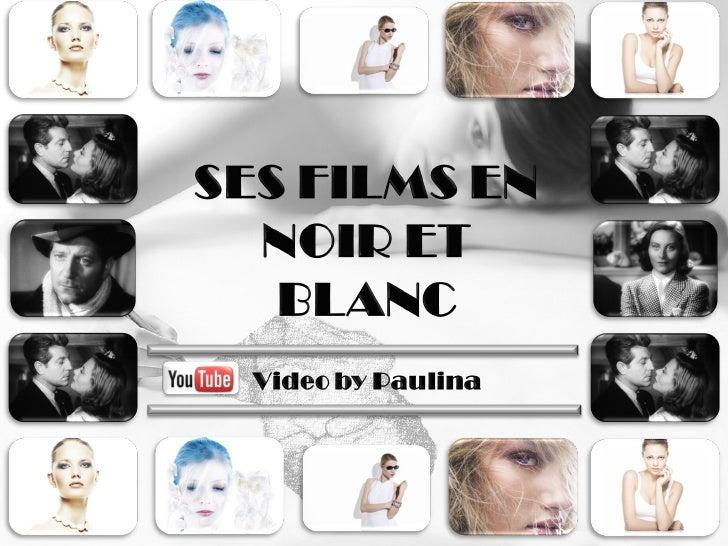 SES FILMS EN NOIR ET BLANC + 2 Bonus Tracks Slide 1